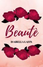Beauté by borninthemyscira