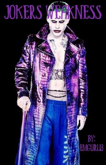 The Jokers weakness