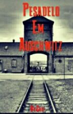 Pesadelo Em Auschwitz by CaioMateus9