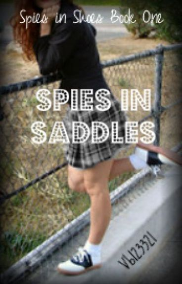 Spies in Saddles [Book One] by vb123321