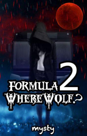 Formula 2 WhereWolf?