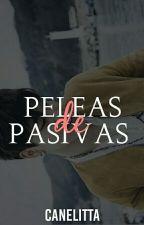Pelea de pasivas + ym. by Canelitta