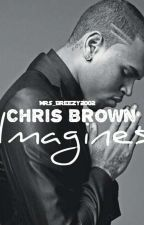 Chris Brown Imagines by Mrs_Breezy2002