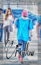 Follow(Fanfic+ Jungri) by ShelbyLuvsFam