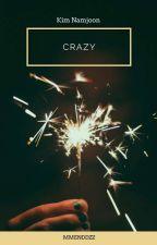 Crazy • • Kim Namjoon by xxerikkcaxx