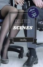 Deleted Scenes by imulfy