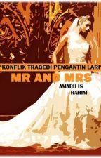 MR. AND MRS. by MisaMelayu