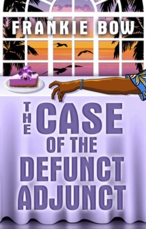 The Case of the Defunct Adjunct by FrankieBow