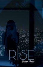Rise (Edgar hd) [TERMINADA] by ElevenTwice