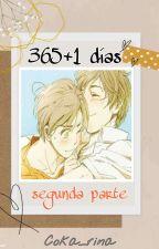 365+1 Días [Segunda parte] by PonyTomatoWoman