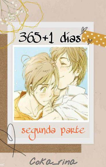 365+1 Días [Segunda parte]
