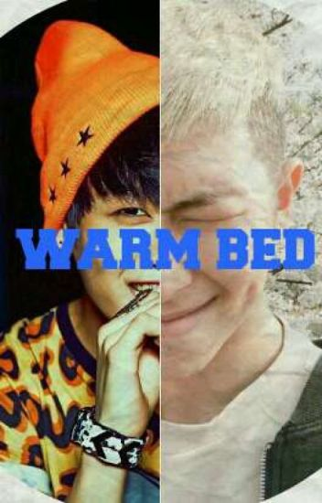 Warm bed