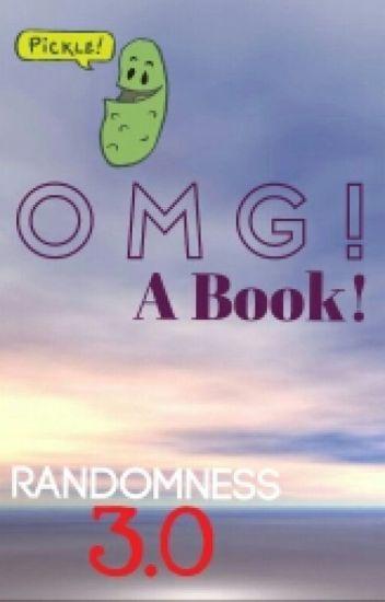 OMG A Book! (Randomness 3.0)