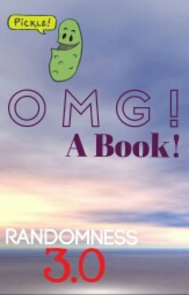 OMG A Book! (Randomness 3.0)