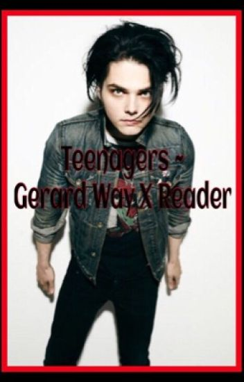 teenagers gerard way x reader indefinite hiatus march 2nd
