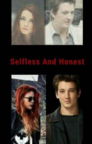 Selfless And Honest