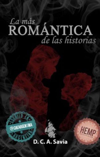 La más romántica de las historias [Re-Editada]