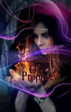 The Legend Of Prophecy (Fast Update) by FantasyBestWriter