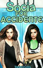 Socia por accidente  by TerriOfLove