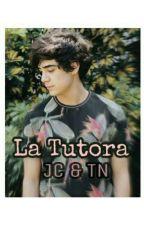 La tutora ~^ Jos Canela y Tu ~^ by DanyVazquez895