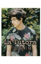 """""""La tutora"""" <<Jos Canela y Tu>> [EN EDICIÓN]  by DanyHyungg"""