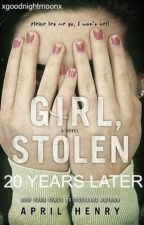 Girl, Stolen - 20 Years Later by xgoodnightmoonx