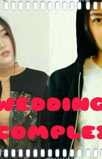 WEDDING COMPLEX