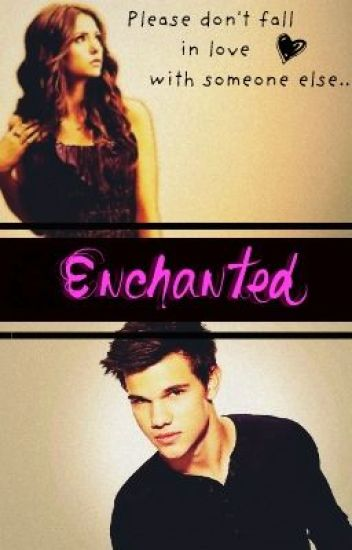 Enchanted - Jacob Black