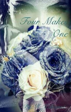 Four Makes One (Book 1)(Completed) by K_Williams1
