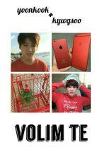 Volim te ≈ Yoonkook  by kyuwgsoo