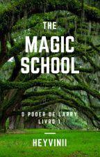 The Magic School  by HeyVinii