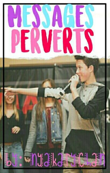 """Messages Perverts""//Jacob Sartorius//[Finalizada]"