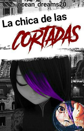 La Chica de las Cortadas - Julenath/Nathleka