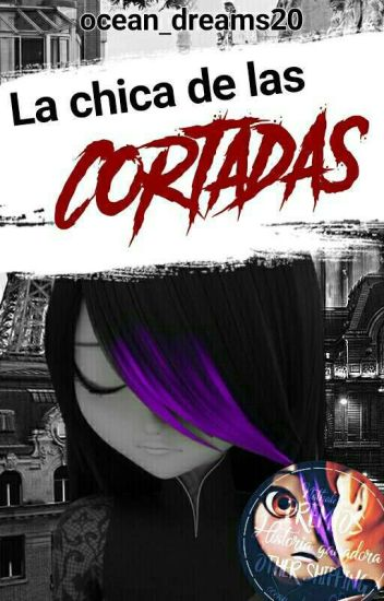 La Chica de las Cortadas - Julenath/Nathleka (Juleka x Nathaniel)