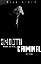 Smooth Criminal by KingDornan