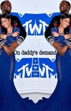 ON DADDYS DEMAND  by nickiminajm