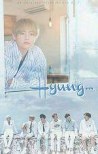 Hyung ! by hyungtae012