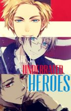 The 3 Underrated Heroes ✦Book 1✦ by xXFallenHeroXx