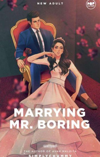 MARRYING MR. BORING ('till boreDAMN do us part) [EDITED]