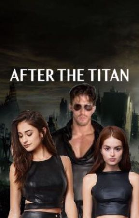 After The Titan [Discontinued] by Directioner9875