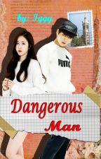 Dangerous Man [SinB-Jungkook] by iggYoung