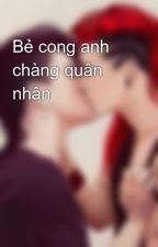 Bẻ cong anh chàng quân nhân by hothien2509
