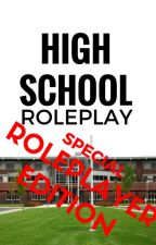 High School Role Play -- The Role Players by ThatRolePlayer001