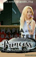 Mafia And Gangster Princess by ParkJimin_003