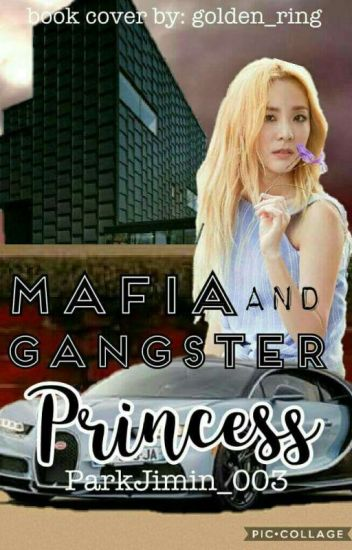 Mafia And Gangster Princess (COMPLETED)