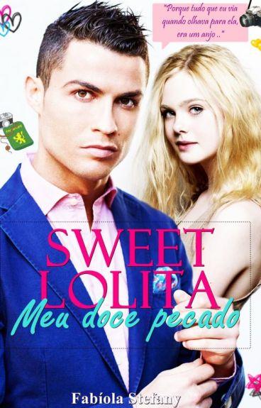 Sweet Lolita, meu doce pecado (Cristiano Ronaldo's Fanfic)