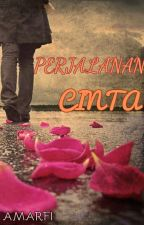 Perjalanan Cinta ( ✔ ) by CallMeAmarfi