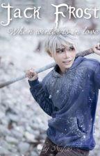 Jack Frost, when winter is in love by Nafaoless