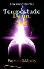 Tempestade De Um Anjo by patricia055paty