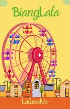 Biang - Lala by LalunaKia